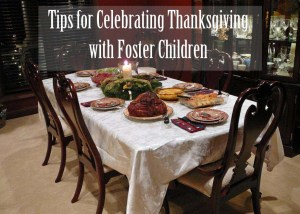 Tips for Celebrating Thanksgiving with Foster Children
